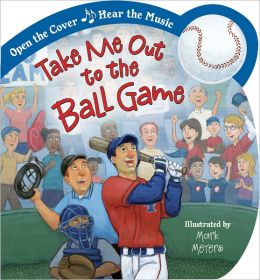 Take Me Out to the Ball Game: Open the Cover, Hear the Music