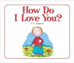 How Do I Love You?