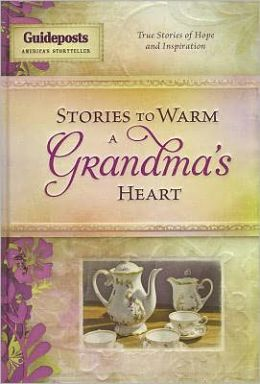Stories to Warm a Grandmother's Heart