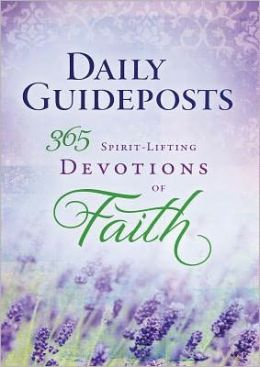 Daily Guideposts Spirit-Lifting Devotions of Faith