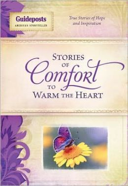 Stories of Comfort to Warm the Heart