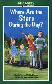 Where Are the Stars during the Day? (Discovery Readers Series): A Book about Stars
