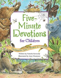 5 Minute Devotions for Kids