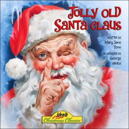 Jolly Old Santa Claus