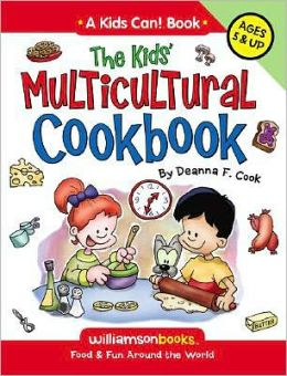 The Kids Multicultural Cookbook