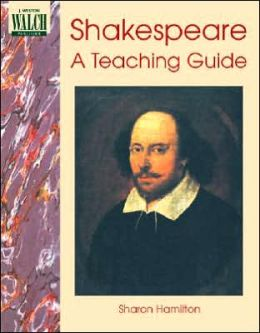 Shakespeare: A Teaching Guide