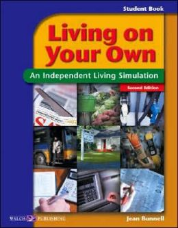Living on Your Own, Grades 8-12: An Independent Living Simulation