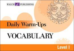 Daily Warm-Ups: Vocabulary Level I