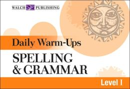 Daily Warm-Ups: Spelling and Grammar Level I