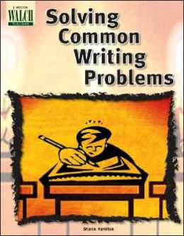 Solving Common Writing Problems, 2nd Edition