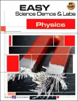 Easy Science Demos and Labs: Physics