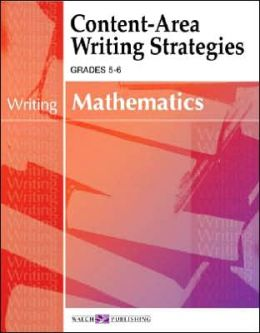 Content Area Writing Strategies: Mathematics