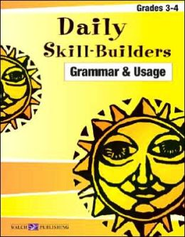 Daily Skill Builders: Grammar and Usage-Grade 3-4