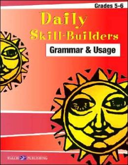 Daily Skill Builders: Grammar and Usage: Grade 5-6