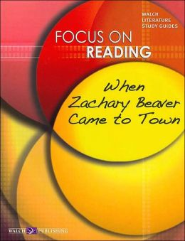 When Zachary Beaver Came to Town (Focus on Reading Series)