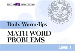 Daily Warm-Ups: Math Word Problems Level I