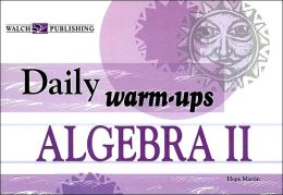 Daily Warm-Ups: Algebra II Level II