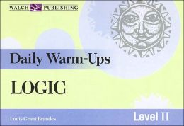 Daily Warm-Ups: Logic Level I