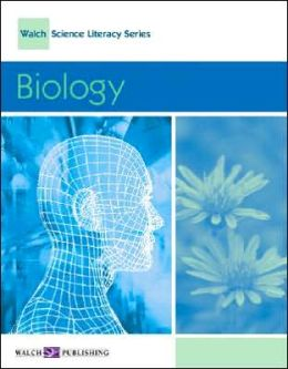 Walch Science Literacy Series: Biology