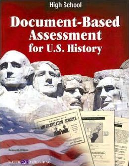 Document-Based Assessment U. S. History, High School