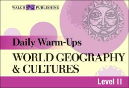 Daily Warm-Ups: World Geography and Cultures Level II
