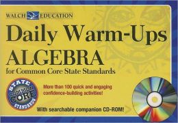 Daily Warm-Ups: Algebra, Common Core State Standards