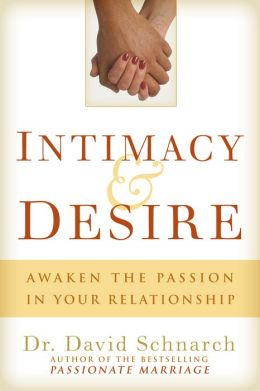 Intimacy & Desire: Awaken the Passion in your Marriage