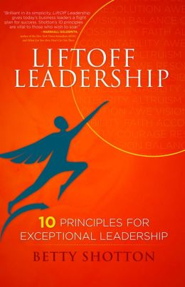LiftOff Leadership: 10 Principles for Exceptional Leadership