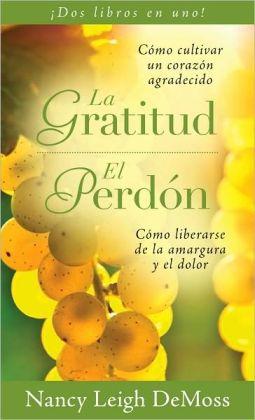 Gratitud Perdon