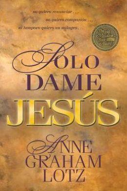 Solo Dame jesus