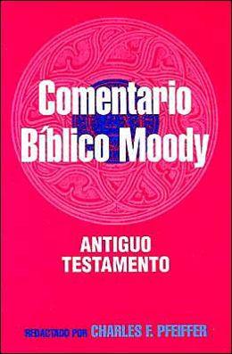 Comentario Biblico Moody: Antiguo Testamento