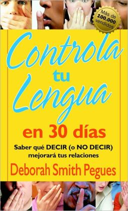 Controla tu lengua en 30 dias (30 Days to Taming Your Tongue)