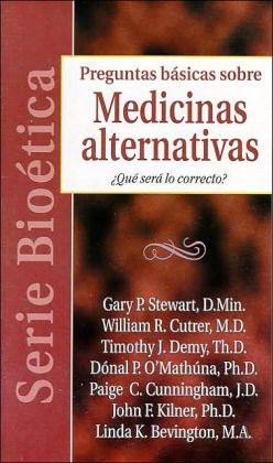 Medicinas Alternativas: Que Sera Lo Correcto