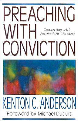 Preaching with Conviction: Connecting with Postmodern Listeners