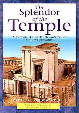 The Splendor of the Temple