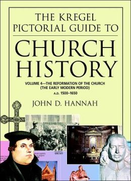 The Reformation of the Church: The Early Modern Period A.D. 1500-1650