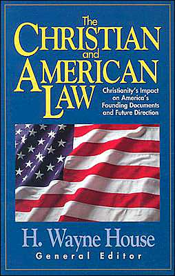 The Christian and American Law: Christianity's Impact on America's Founding Documents and Future Direction