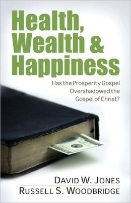 Health, Wealth and Happiness: Has the Prosperity Gospel Overshadowed the Gospel of Christ?