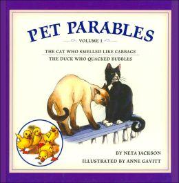 Pet Parables Volume 1: The Cat Who Smelled like Cabbage/ The Duck Who Quacked Bubbles