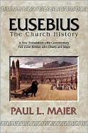 Eusebius the Church History: A New Translation with Commmentary
