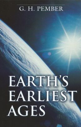 Earths Earliest Ages