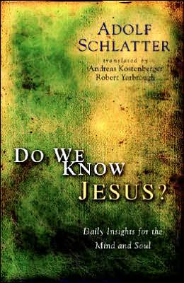 Do We Know Jesus?: Daily Insights for the Mind and Soul
