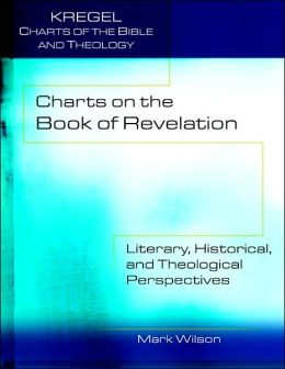 Charts on the Book of Revelation: Literary, Historical and Theological Perspectives