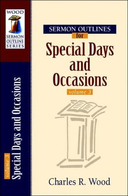 Sermon Outlines for Special Days and Occasions
