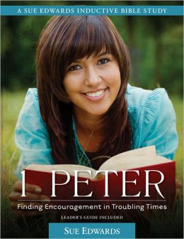 1 Peter: Finding Encouragement in Troubling Times