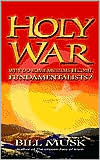 Holy War: Why Do Some Muslims Become Fundamentalists?