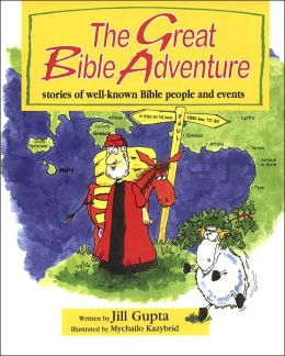The Great Bible Adventure: Stories of Well-Known Bible People and Events