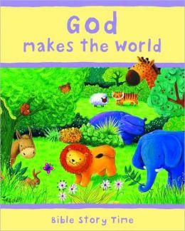 God Makes the World