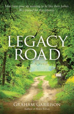 Legacy Road: A Novel