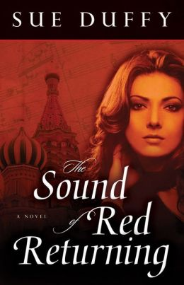 The Sound of Red Returning: A Novel